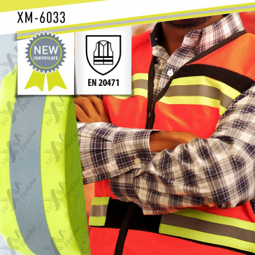 Reflective tape XM-6033 has successfully passed the tests for EN 20471 Certificate